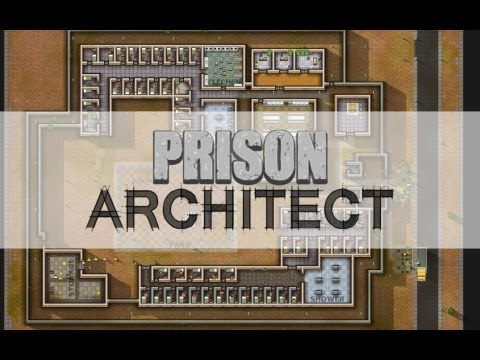 Greg and Justin Build a Prison - IGN Plays Prison Architect: Episode 1