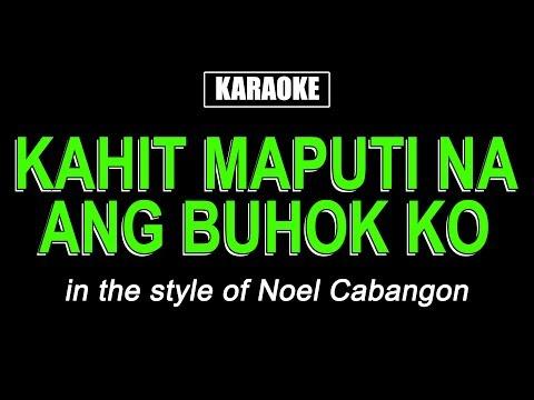 Karaoke - Kahit Maputi Na Ang Buhok Ko video