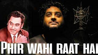 download lagu Phir Wahi Raat Hai  Kishore Kumar  Arijit gratis