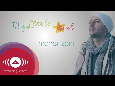 Maher Zain - My Little Girl | Official Lyric Video