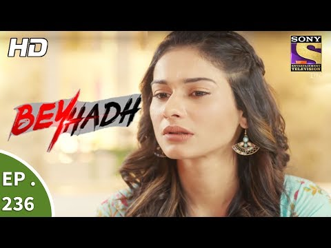 Beyhadh - बेहद - Ep 236 - 5th September, 2017 thumbnail