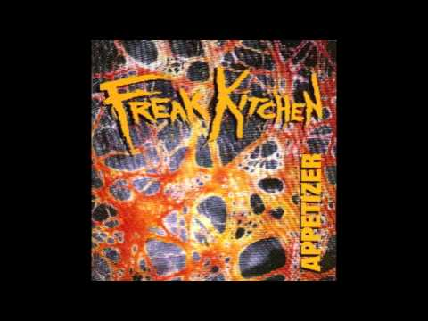 Freak Kitchen - Are You For Real