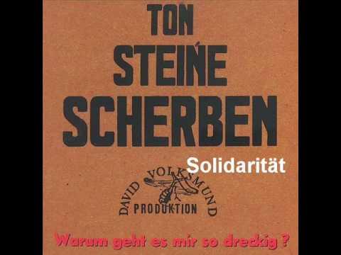 Ton Steine Scherben - Solidaritaet