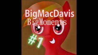 BigMacDavis Big Moments #1
