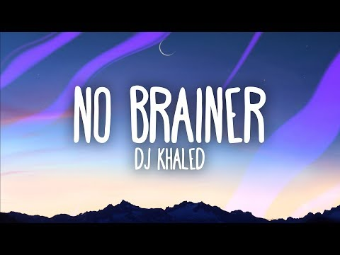 Download DJ Khaled  No Brainer Lyrics ft Justin Bieber Chance the Rapper Quavo