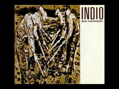 Indio - Big Hard Sun