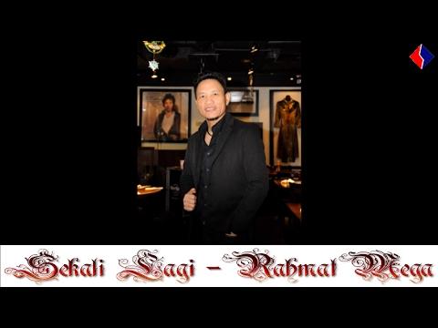 Sekali Lagi - Rahmad Mega (Official Lyric Video)