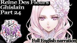 Reine Des Fleurs - The Ghislain Part 24 (English narration)(PS Vita)