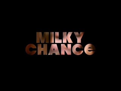 Milky Chance - Clip Feathery
