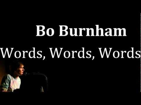 Words Words Words- Bo Burnham [Lyrics] Music Videos