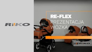 Wózek Dziecięcy RIKO RE-FLEX