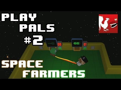 Play Pals #2 - Space Farmers