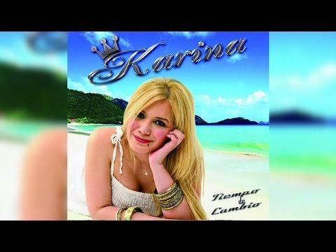 Karina Tiempo De Cambio