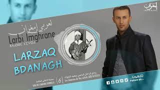 Larbi Imghrane - Larzaq Bdanagh