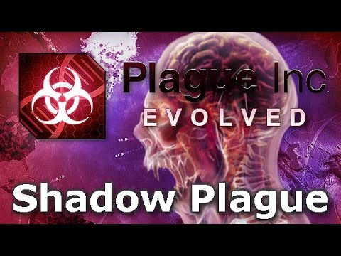 Plague Inc. Evolved - Shadow Plague Walkthrough (Mega Brutal)