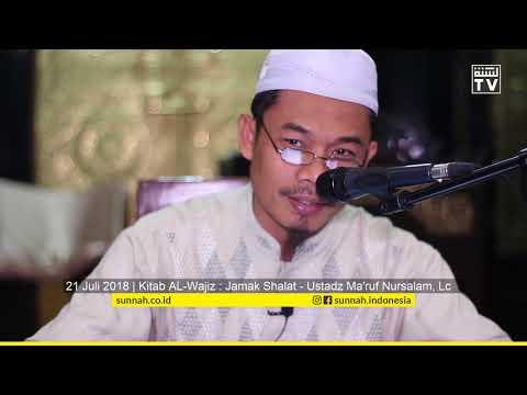 Kitab Al-Wajiz Bab: Jamak Shalat  - Ustadz Ma'ruf Nursalam, Lc