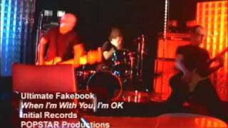 Watch Ultimate Fakebook When Im With You Im Ok video