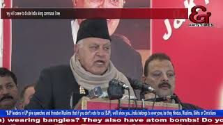 How many more pieces will you cut India into?': Farooq Abdullah slams BJP