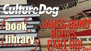 James Bond Library Part 001 – The Novels