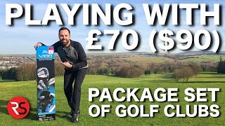 I play golf with a £70 ($90) PACKAGE SET