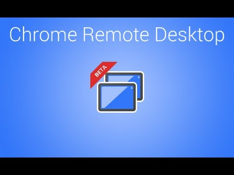 Remote Access a PC using Google Chrome Remote Desktop Extension