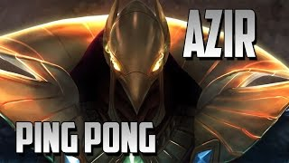 ★ AZIR EPIC PING PONG | ONE FOR ALL | LEAGUE OF LEGENDS ★