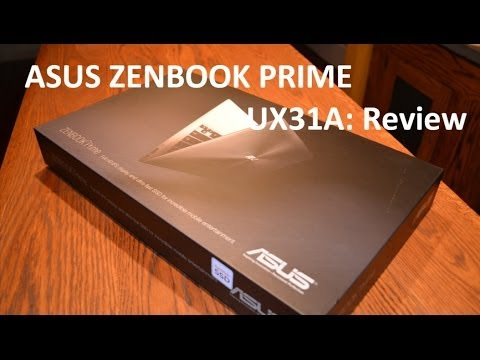 ASUS Zenbook Prime: UX31A Review