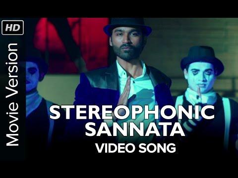 Stereophonic Sannata (Uncut Video Song) | SHAMITABH | Amitabh Bachchan, Dhanush & Akshara Haasan
