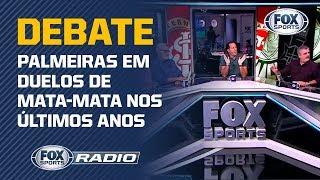 FOX Sports Rádio debate: O time do Palmeiras 'pipoca' no mata-mata?