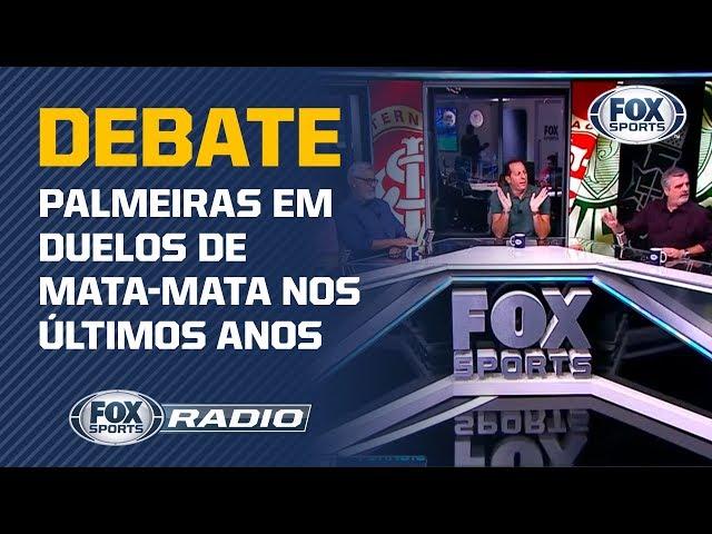 FOX Sports RГdio debate O time do Palmeiras 39pipoca39 no mata-mata?