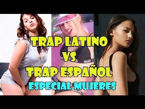 TRAP LATINO VS TRAP ESPAÑOL | ESPECIAL MUJERES | ¿QUIEN GANA?