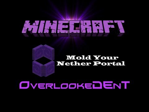 Mold Your Nether Portal - Minecraft Xbox 360/PS3 - [Tutorial]