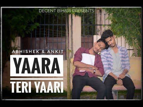 Yaara_Teri_Yaari  |Rahul_Jain|  |Tere Jaisa Yaar Qahan|  |Yaarana|   |Abhishek|_|Ankit||Cover|