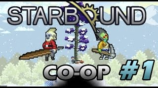 StarBound Co-op #1 Азы