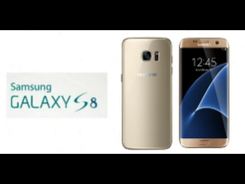 Samsung Galaxy S8 Edge Official Video ! Leaks , Specs And Features