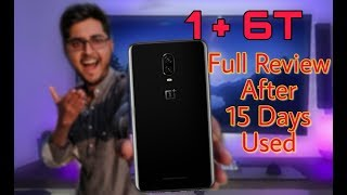 One Plus 6T Review+Unboxing Used After 15 Days HINDI (configuration) PUBG  Best Phone