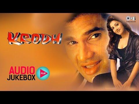 Krodh Audio Songs Jukebox   Sunil Shetty, Rambha, Anand Milind   Superhit Hindi Songs