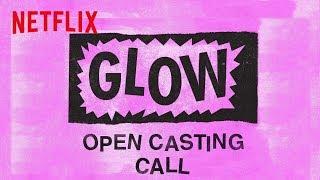 GLOW Casting Call | Digital Exclusive | Netflix