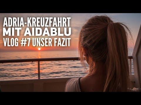 AIDA Vlog #7: Adria mit AIDAblu - Unser Fazit & Best of