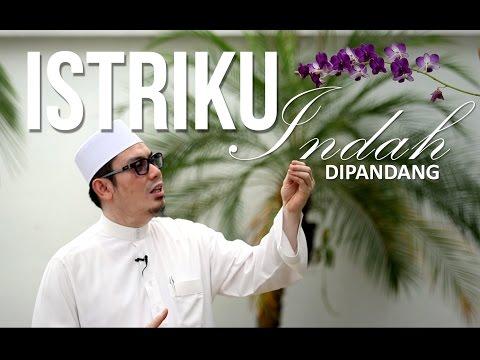 Ceramah Singkat : Istriku Indah Dipandang - Ustadz Ahmad Zainuddin, Lc