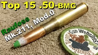 Top 15 (.50-bmg)  Mk.211, Mod.0 Raufoss Armor Piercing Incendiary Explosive