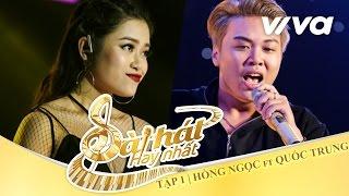 Why Not - Hồng Ngọc & Quốc Trung | Tập 1 | Sing My Song - Bài Hát Hay Nhất 2016 [Official]