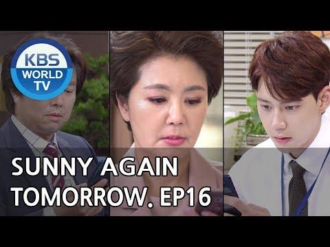 Sunny Again Tomorrow   내일도 맑음 - Ep.16 [SUB : ENG,CHN,IND / 2018.06.01]