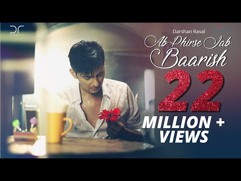 Ab Phirse Jab Baarish - Darshan Raval | Official Video 2016 thumbnail