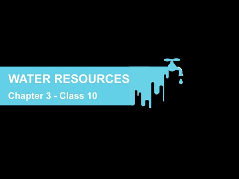 Water Resources - Chapter 3 Geography NCERT Class 10