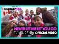 KIDZ BOP Kids- Never Let Me Let You Go (Official Music Video) [KIDZ BOP 2018]