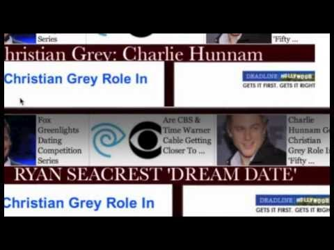RYAN SEACREST  DREAM DATE  CHARLIE HUNNAM is CHRISTIAN GREY FIFTY SHADES OF GREY MOVIE