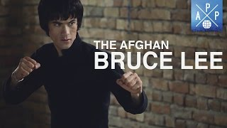 Meet The Afghan Bruce Lee