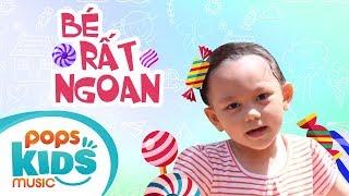Bé Rất Ngoan - Bào Ngư | Ca Nhạc Thiếu Nhi - POPS Kids Music
