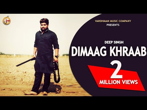 Dimaag Khraab - Deep Singh | Mr. VGrooves | New Punjabi Songs 2016